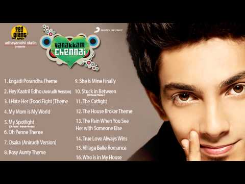 Vanakkam Chennai Music Box - Original Soundtrack & Background Music by Anirudh