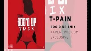 Video T-Pain TMIX + Ella Mai 'Boo'd Up' (KarenCivil.com exclusive OFFICIAL AUDIO) MP3, 3GP, MP4, WEBM, AVI, FLV Oktober 2018