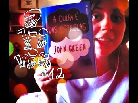 aViviu #12 - A Culpa é das Estrelas + Coisas Frágeis + Como (quase) Namorei Robert Pattinson (!!!)
