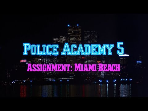 Police Academy 5: Assignment Miami Beach - Opening Titles