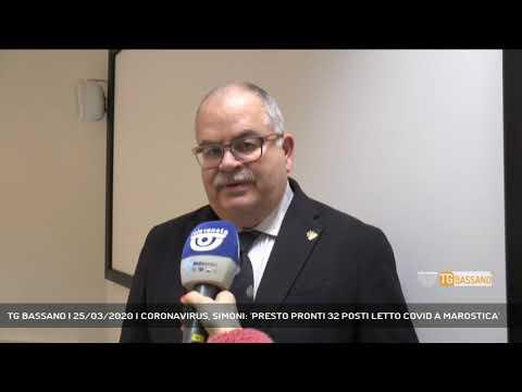 TG BASSANO | 25/03/2020 | CORONAVIRUS, SIMONI: 'PRESTO PRONTI 32 POSTI LETTO COVID A MAROSTICA'
