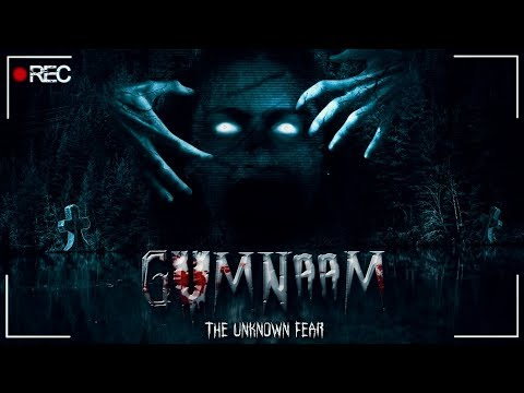 GUMNAAM  - THE UNKNOWN FEAR - LATEST HORROR MOVIE 2017