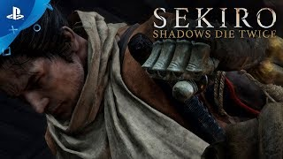 Sekiro: Shadows Die Twice - Gameplay Overview | PS4