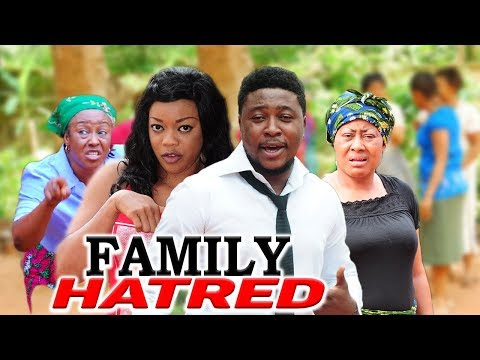 FAMILY HATRED  -  NIGERIAN NOLLYWOOD MOVIES