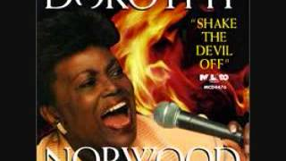 SHAKE THE DEVIL OFF -  DOROTHY NORWOOD