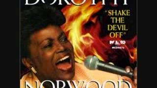SHAKE THE DEVIL OFF -  DOROTHY NORWOOD