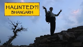 Bhangarh : Most HAUNTED Place In Asia!!!