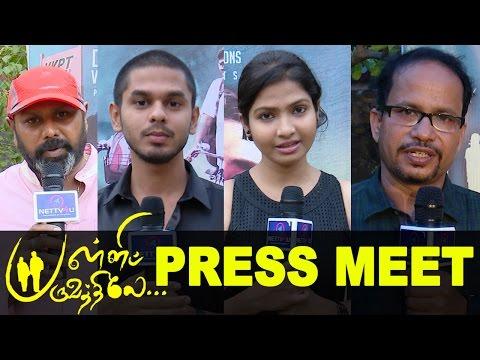 Palli Paruvathile Movie Press Meet ..