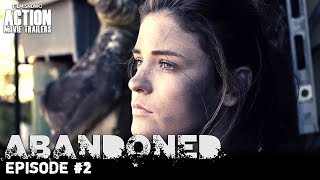 Abandoned   Episode  2 New    Sci Fi Action Series