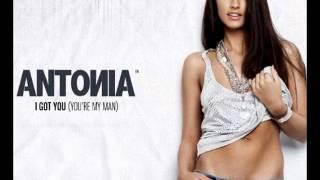 Antonia - I Got You ( You're My Man )
