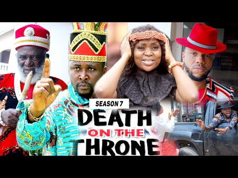 DEATH ON THE THRONE (SEASON 7) - 2021 LATEST NIGERIAN NOLLYWOOD MOVIES