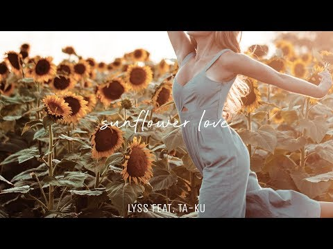 Lyss - Sunflower Love (feat. Ta-ku)