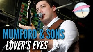 Mumford & Sons - Lover's Eyes (Live at the Edge)