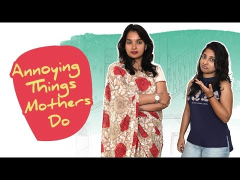 Annoying Things Mothers Do || DJ Women