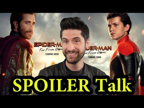 Spider-Man: Far From Home - SPOILER Talk!