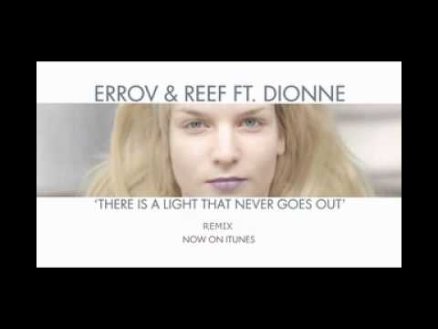 Erro v & Reef ( EV&R ) feat. Dionne - There's a Light (Remix) (видео)