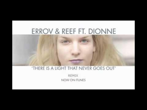 Erro v & Reef ( EV&R ) feat. Dionne - There's a Light (Remix) (видео)