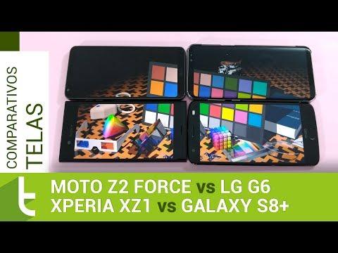 Moto Z2 Force, Xperia XZ1, Galaxy S8+ e G6  Comparativo de telas do TudoCelular