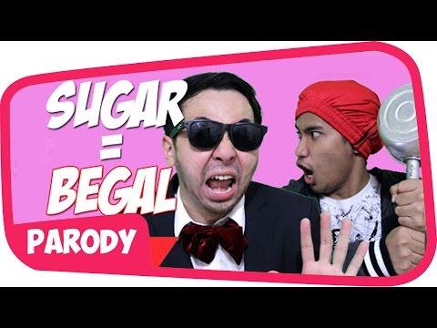 Video BEGAL - SUGAR MAROON 5 PARODI #Begal download in MP3, 3GP, MP4, WEBM, AVI, FLV January 2017