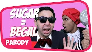Video BEGAL - SUGAR MAROON 5 PARODI #Begal MP3, 3GP, MP4, WEBM, AVI, FLV Agustus 2017