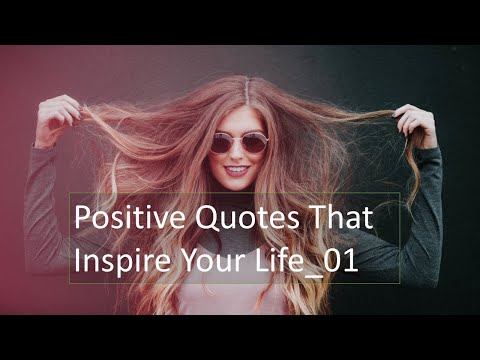 Quotes about happiness - Positive Quotes That Inspire Your Life 01