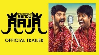 Oru Oorula Rendu Raja Official Trailer