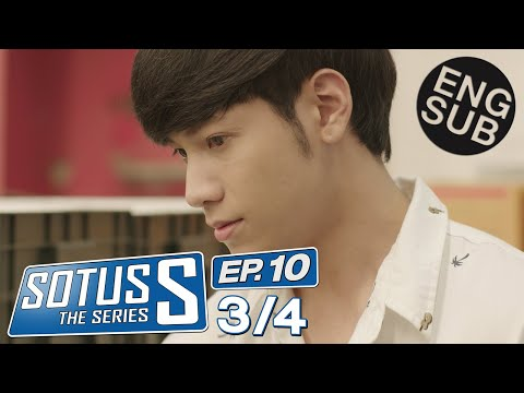 [Eng Sub] Sotus S The Series | EP.10 [3/4]