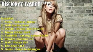 Lagu Dj Galau Lawas Remix  Kenceng Paling Mantab Edisi Januari 2018