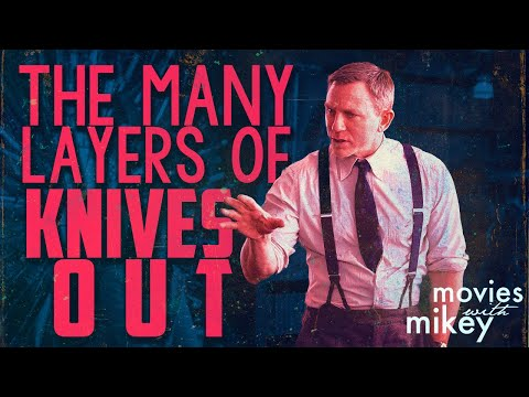 The (many) Layers of Knives Out - Movies with Mikey