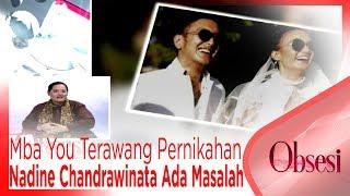 Video 3 Tahun Lagi, Mba You Terawang Pernikahan Nadine Chandrawinata Ada Masalah - OBSESI MP3, 3GP, MP4, WEBM, AVI, FLV Juli 2018
