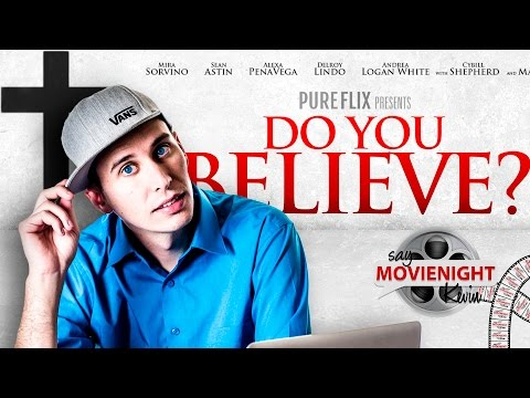 Do You Believe? | Say MovieNight Kevin