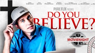 Nonton Do You Believe? | Say MovieNight Kevin Film Subtitle Indonesia Streaming Movie Download