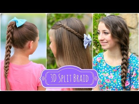 3D Split Braid | Three Different Looks