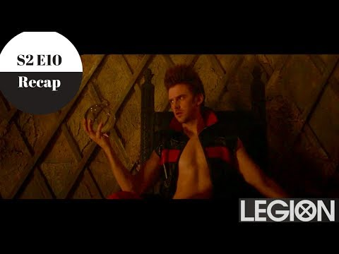 Legion - Season 2 Episode 10 Recap - Spoilers