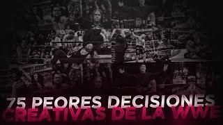 Video 75 PEORES DECISIONES CREATIVAS EN WWE MP3, 3GP, MP4, WEBM, AVI, FLV Juni 2018