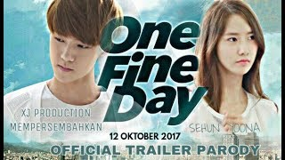 Official Trailer - ONE FINE DAY (2017) SEHUN - YOONA (ENGSUB)