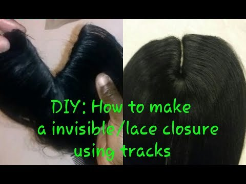 DIY: How To Make A Invisible/lace Closure Using Tracks!