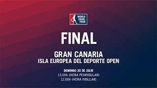Final Masculina Gran Canaria Isla Europea del Deporte Open 2017  World Padel Tour