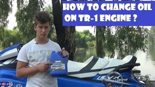 1. How to change oil in Yamaha VX 2016-2018 engine TR-1