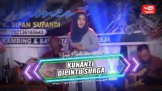 KUNANTI DI PINTU SURGA - OM SPN Entertainment