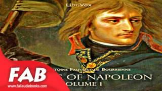 Memoirs of Napoleon, Vol  1 Full Audiobook by Louis Antoine Fauvelet de BOURRIENNE