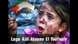 Video Lagu Asli Atouna El Toufoule yang di bawakan sabyan gambus MP3, 3GP, MP4, WEBM, AVI, FLV Desember 2018