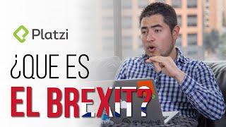 ¿Qué es el Brexit? o Por qué Inglaterra decidió dejar la Unión Europea