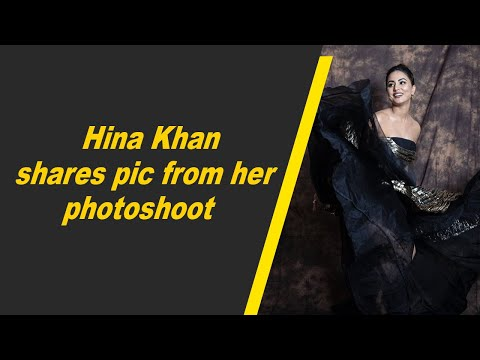 Hina Khan shares pic from her photoshoot