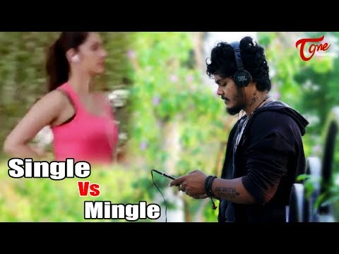 Single Vs Mingle | Telugu Short Film 2017 | Directed by Mahesh Machidi