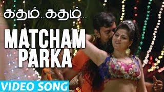 Matcham Parka Video Song