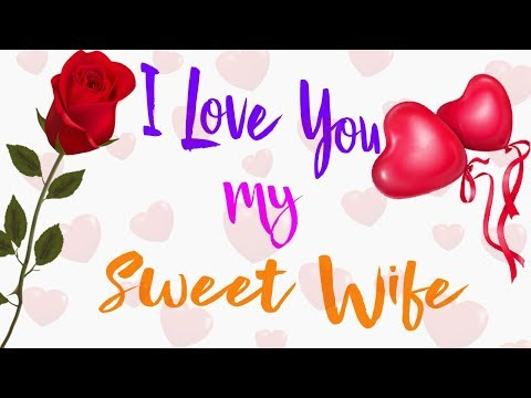 I Love You My Wife | Love Message For Wife | I Love You Video | Whatsapp Status