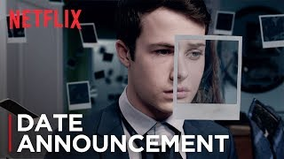 13 Reasons Why: Season 2 | Date Announcement | Netflix