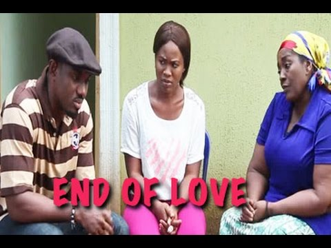 End Of Love 2 - Latest 2016 Nigerian Nollywood Movies