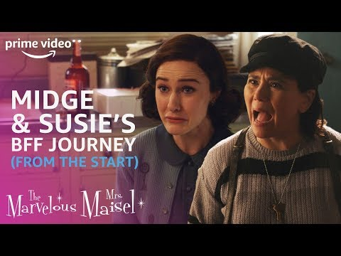 Midge and Susie's BFF Journey from the Very Beginning | The Marvelous Mrs. Maisel | Prime Video